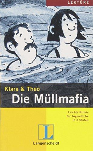 9783126064361: Leichte Krimis Fur Jugendliche in 3 Stufen: Die Mullmafia - Buch