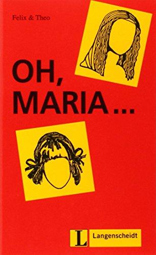 9783126064453: Felix Und Theo: Oh, Maria... (German Edition)