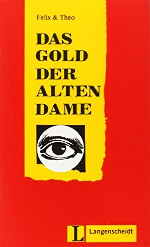 9783126064477: Felix Und Theo: Das Gold Der Alten Dame (German Edition)
