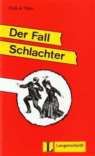 9783126064484: Felix Und Theo: Der Fall Schlachter