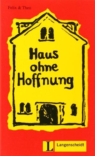 9783126064538: Felix Und Theo: Haus Ohne Hoffnung
