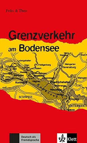 9783126064620: Felix Und Theo: Grenzverkehr am Bodensee