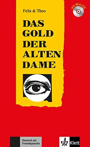 9783126064743: Felix Und Theo: Das Gold Der Alten Dame - Buch MIT Mini-CD (German Edition)