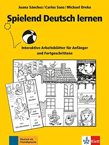 9783126065283: Spielend Deutsch lernen: Interaktive Arbeitsblätter für Anfänger und Fortgeschrittene