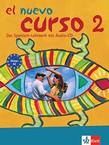 9783126066631: El nuevo curso 2 - Lehr- und Arbeitsbuch mit Audio-CD zum Übungsteil