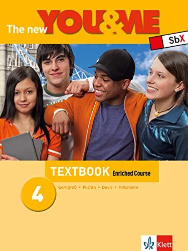 9783126068024: The New YOU & ME. Sprachlehrwerk für HS und AHS (Unterstufe) in Österreich / The New YOU & ME 4 - Enriched Course - Textbook: Englisch Lehrwerk für Österreich - 8. Schulstufe