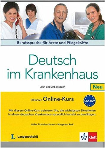 Deutsch im Krankenhaus Neu: Ulrike Firnhaber-Sensen