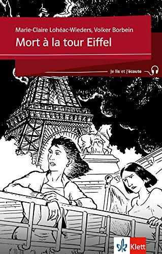 Mort a la tour Eiffel: Franzosische Lekture: Volker Borbein, Marie-Claire