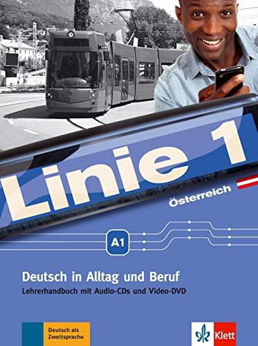 9783126070676: Linie 1 A1. Lehrerhandbuch. Ausgabe für Österreich: Deutsch in Alltag und Beruf plus Werte- und Orientierungsmodule. Lehrerhandbuch mit Audio-CDs und Video-DVD