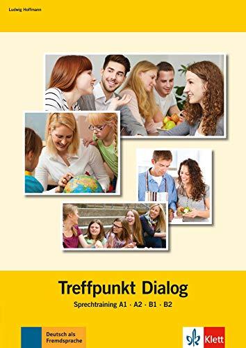 9783126071253: Treffpunkt Dialog: Sprechtraining A1-B2