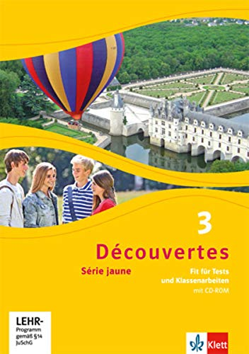 9783126220309: Découvertes 3. Fit für Tests und Klassenarbeiten mit CD-ROM und Lösungen: Série jaune (ab Klasse 6)