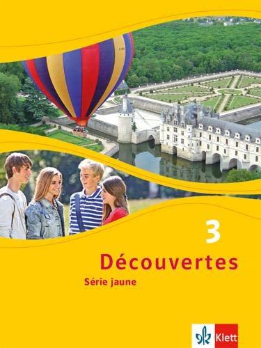 9783126220316: Découvertes 3. Série jaune (ab Klasse 6). Schülerbuch