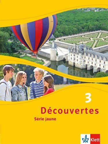 9783126220323: Découvertes Série jaune 3. Schülerbuch