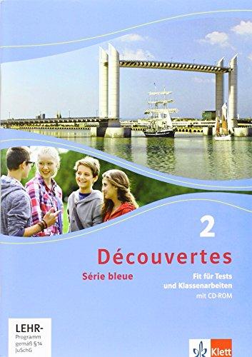 9783126221207: Découvertes Série bleue 2. Fit für Tests und Klassenarbeiten. Arbeitsheft mit Lösungen und CD-ROM. ab Klasse 7