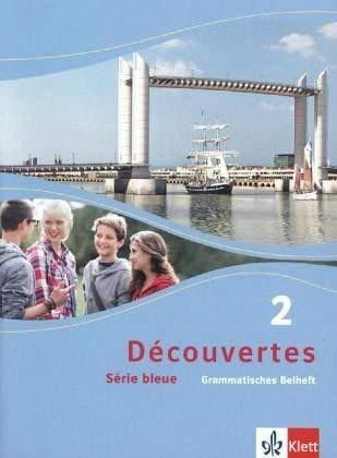 9783126221283: Découvertes 2. Série bleue (ab Klasse 7). Grammatisches Beiheft