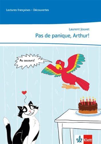 Pas de panique, Arthur! Lecture graduee: Laurent Jouvet