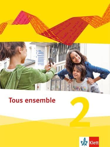 9783126236164: Tous ensemble 2. Schülerbuch. Ausgabe 2013