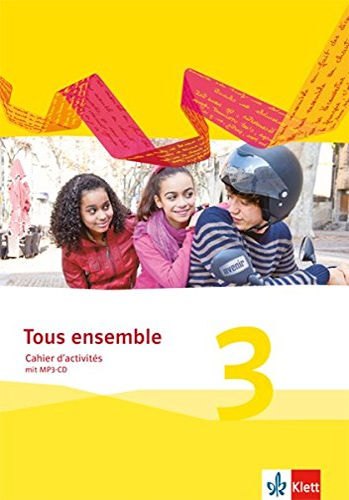 9783126236225: Tous ensemble 3. Cahier d'activités mit MP3-CD. Ausgabe 2013