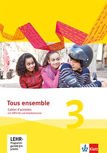9783126236270: Tous ensemble 03 Cahier d'activités mit MP3-CD und Vokabeltrainer
