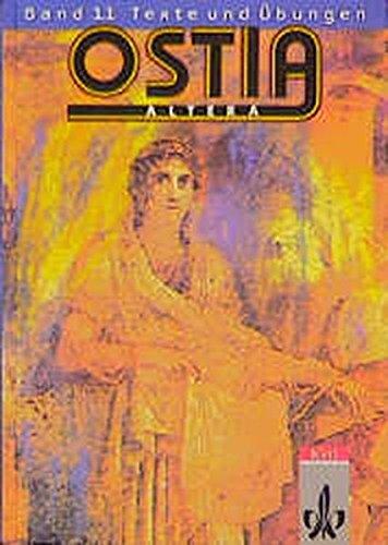 9783126271103: Ostia altera 1.1. Texte und Übungen: Lateinisches Unterrichtswerk