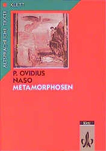 9783126411004: Metamorphosen: Textauswahl mit Überleitungstexten und Wort- und Sacherläuterungen, Arbeitskommentar