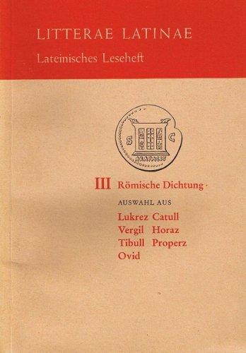9783126520003: Römische Dichtung. Auswahl aus Lukrez, Catull, Vergil, Horaz, Tibull, Properz, Ovid