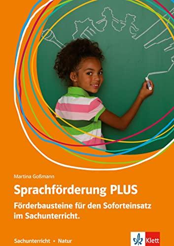 9783126668040: Sprachförderung PLUS Sachunterricht: Förderbausteine für den Soforteinsatz im Sachunterricht in der Grundschule. Natur. Natur. Deutsch als Zweitsprache in der GS