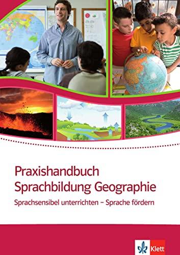 9783126668538: Praxishandbuch Sprachbildung Geographie: Sprachsensibel unterrichten - Sprache fördern