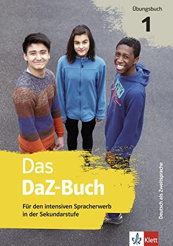 Das DaZ-Buch: Übungsbuch 1. Für den intensiven: Denise Doukas-Handschuh, Swetlana