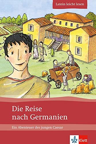 9783126670012: Die Reise nach Germanien: Ein Abenteuer des jungen Caesar. Latein leicht lesen