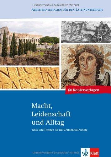 9783126670111: Texte und Themen: Macht, Leidenschaft und Alltag. Latein Kopiervorlagen 3.-4. Lernjahr