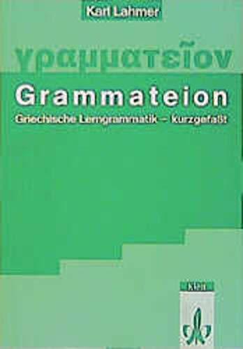 9783126701709: Grammateion - kurz gefasst: Griechische Lerngrammatik, kurzgefasst