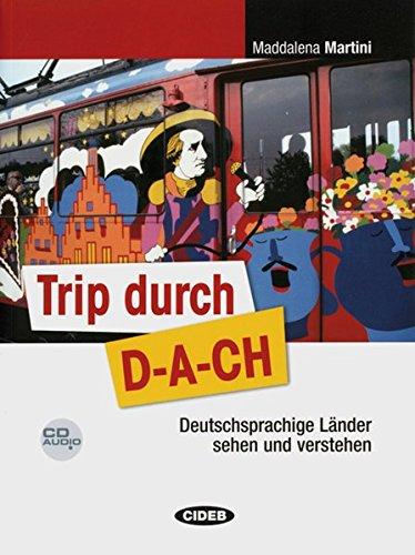 9783126752114: Trip durch D-A-CH: Deutschsprachige Länder sehen und verstehen