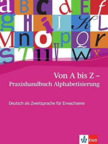 9783126752442: Von A bis Z - Praxishandbuch Alphabetisierung: Deutsch als Zweitsprache für Erwachsene