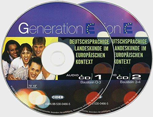 9783126752480: Generation E. 2 Audio-CDs: Deutschsprachige Landeskunde im europäischen Kontext. Für Jugendliche mit mittleren Deutschkenntnissen