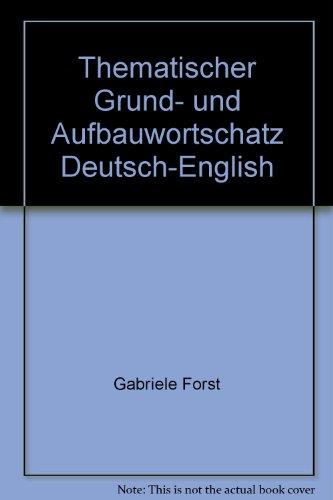 9783126752602: Thematischer Grund- und Aufbauwortschatz Deutsch-English