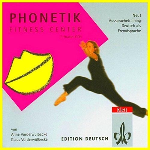 9783126752954: Phonetik Fitness Center (3 Audio-CDs - Deutsch als Fremdsprache erlernen - Aussprachetraining - about german-pronunciation) (German Edition)