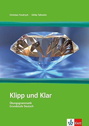 9783126753272: Klipp Und Klar: Ubungsgrammatik Grundstufe Ohne Losungen (German Edition)