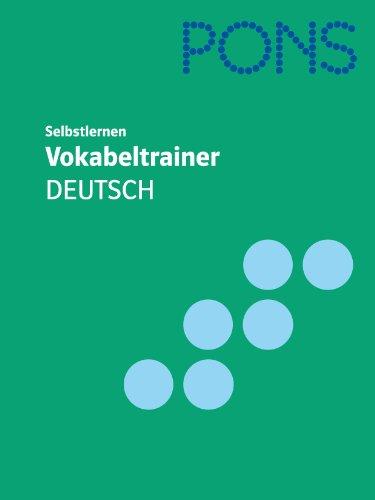 9783126753463: PONS Vokabeltrainer Deutsch: In 99 Kapiteln mit Lösungen für Deutsch als Fremd- und Zweitsprache