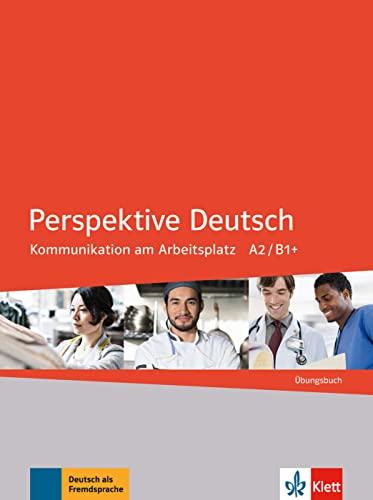 9783126753487: Perspektive Deutsch. Kommunikation am Arbeitsplatz. Übungsbuch