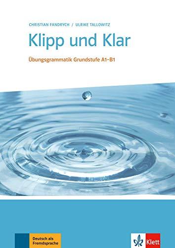 9783126754262: Klipp und Klar. Buch ohne L�sungen: �bungsgrammatik Grundstufe Deutsch