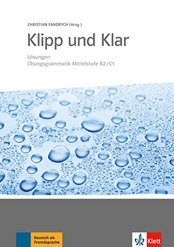 9783126754293: Klipp Und Klar Mittelstufengrammatik Sol