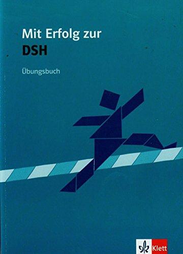 9783126754361: Mit Erfolg zur DSH. Übungsbuch