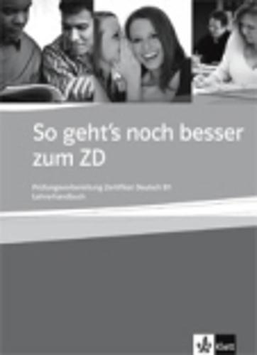 9783126755726: So geht's noch besser zum ZD: Lehrerhandbuch