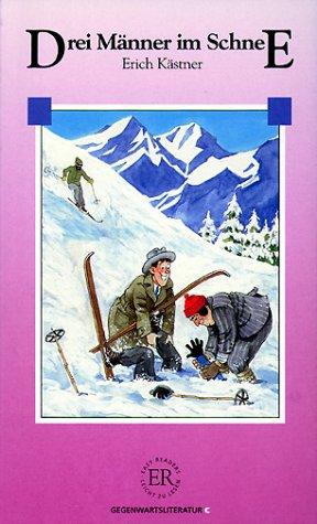 Drei Manner Im Schnee (German Edition): Erich Kastner
