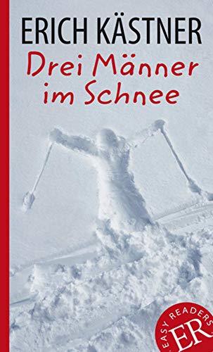 9783126757218: Drei Männer im Schnee: Deutsche Lektüre für das GER-Niveau B1. Gekürzt, mit Annotationen