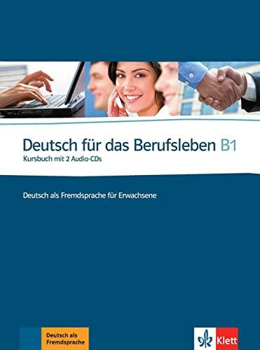 9783126757256: Deutsch für das Berufsleben - Nivel B1 - Libro del alumno + 2 CD