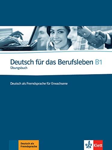 9783126757263: Deutsch für das Berufsleben - Nivel B1 - Cuaderno de ejercicios + CD (ALL NIVEAU SCOLAIRE TVA 5,5%)