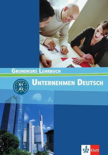 9783126757409: Unternehmen Deutsch - Grundkurs Nivel A1 y A2 - Libro del alumno (ALL NIVEAU ADULTE TVA 5,5%)