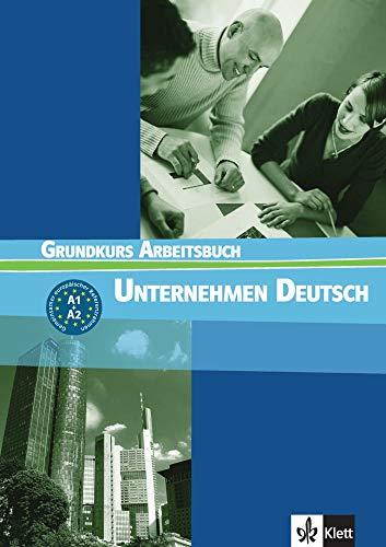 9783126757416: Unternehmen deutsch grundkurs. Arbeitbuch. Per le Scuole superiori